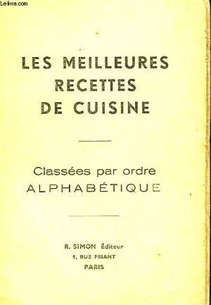 LES MEILLEURS RECETTES DE CUISINE - CLASSEEES PAR ORDRE ALPHABETIQUE: COLLECTIF