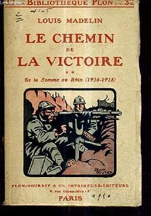 LE CHEMIN DE LA VICTOIRE TOME 2: MADELIN LOUIS