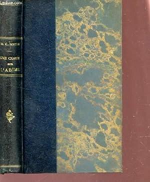 UNE CORDE SUR L'ABIME / 5e EDITION.: CONSTANTIN-WEYER M.