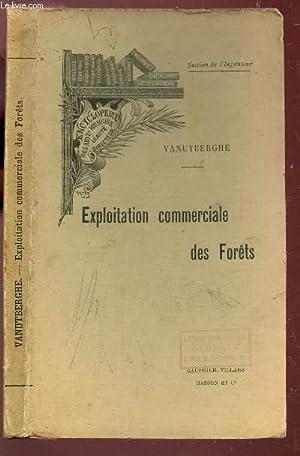 EXPLOITATION COMMERICALE DES FORETS / ENCYCLOPEDIE SCIENTIFIQUE DES AIDE-MEMOIRE: VANUTBERGHE