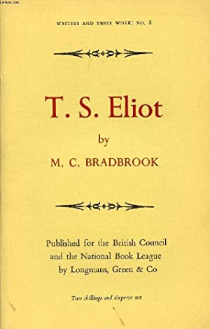 T. S. ELIOT: BRADBROOK M. C.