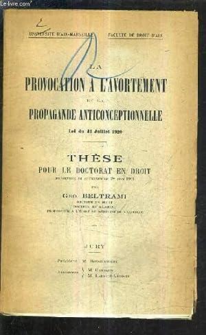 LA PROVOCATION A L'AVORTEMENT ET LA PROPAANDE: BELTRAMI GEO.