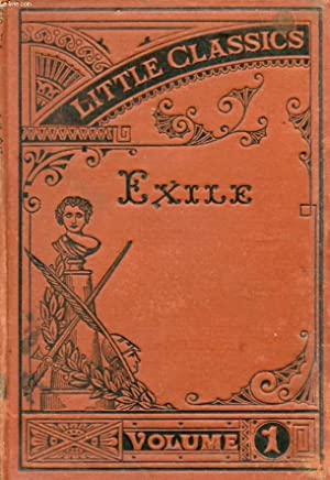 LITTLE CLASSICS, FIRST VOLUME, EXILE: COLLECTIF