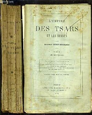L'EMPIRE DES TSARS ET LES RUSSES -: LEROY BEAULIEU ANATOLE