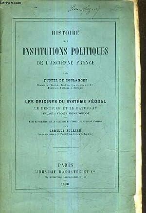 HISTOIRE DES INSTITUTIONS POLITIQUES DE L'ANCIENNE FRANCE PAR FUSTEL DE COULANGES / LES ...