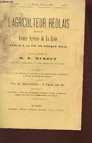 L'AGRICULTEUR REOLAIS / 13e ANNEE - N°151 - 31.07.1897 / Comice agricole de la R...