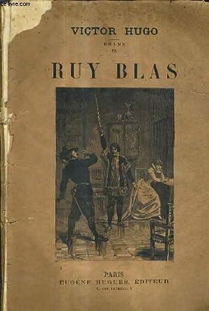 RUY BLAS - DRAME IX.: HUGO VICTOR