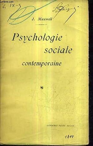 PSYCHOLOGIE SOCIALE CONTEMPORAINE.: J.MAXWELL