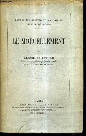 LE MORCELLEMENT.: DE FOVILLE ALFRED