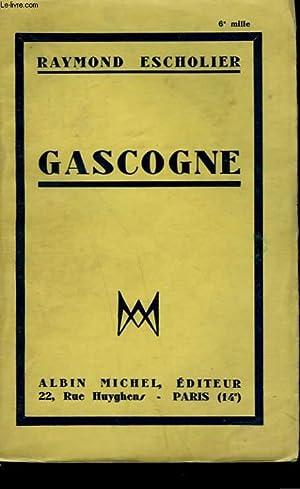 GASCOGNE.: ESCHOLIER RAYMOND.