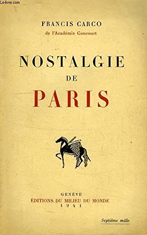 NOSTALGIE DE PARIS: CARCO FRANCIS