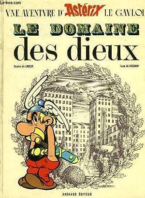 LE DOMAINE DES DIEUX: GOSCINNY R., UDERZO
