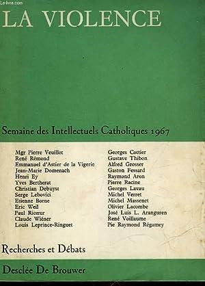 LA VIOLENCE - SEMAINE DES INTELLECTUELS CATHOLIQUES - N°59: COLLECTIF