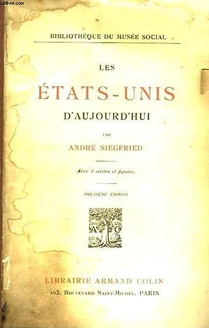 LES ETATS-UNIS D'AUJOURD'HUI: SIEGFRIED ANDRE