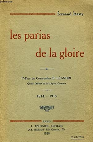 LES PARIAS DE LA GLOIRE - 1914: BASTY FERNAND
