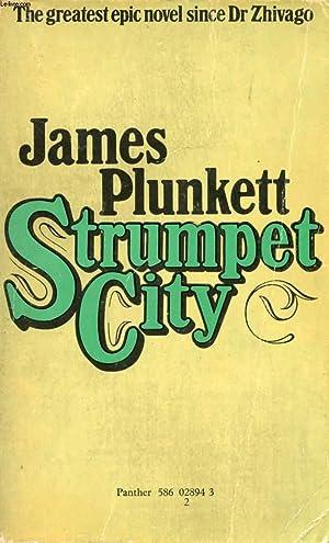 STRUMPET CITY: PLUNKETT JAMES