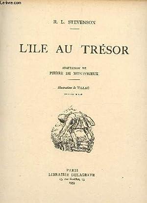 L'ILE AU TRESOR.: STEVENSON R.L.
