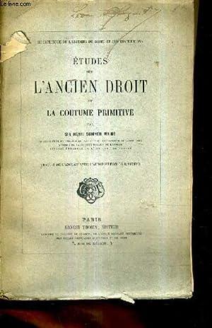 ETUDES SUR L'ANCIEN DROIT ET LA COUTUME PRIMITIVE.: SIR SUMNER MAINE HENRI