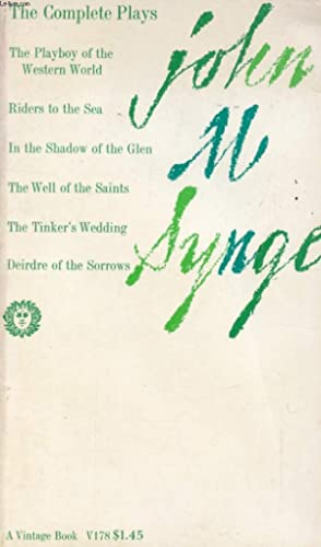 THE COMPLETE PLAYS OF JOHN M. SYNGE: SYNGE J.M.