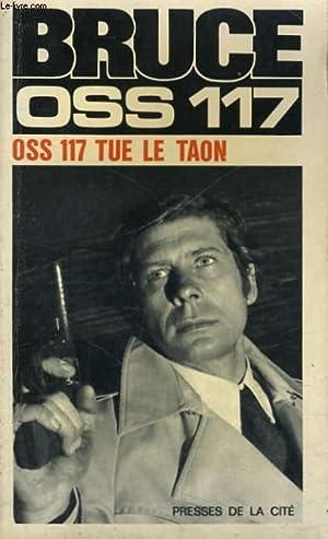 OSS 117 TUE LE TAON: BRUCE Jean