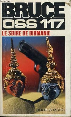 LE SBIRE DE BIRMANIE (OSS 117): BRUCE Jean