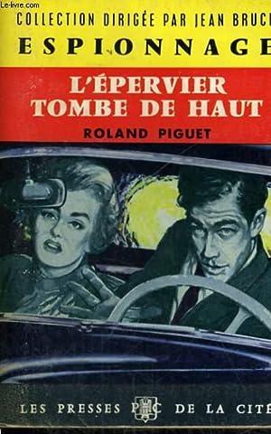 L'EPERVIER TOMBE DE HAUT: PIGUET Roland