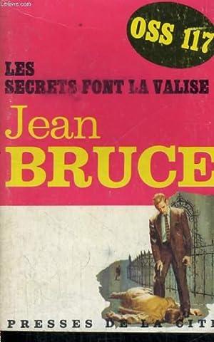 LES SECRETS FONT LA VALISE: BRUCE Jean