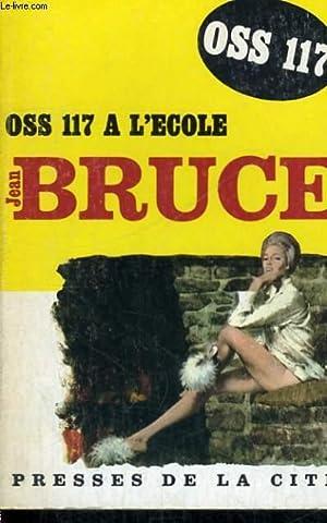 OSS 117 A L'ECOLE: BRUCE Jean