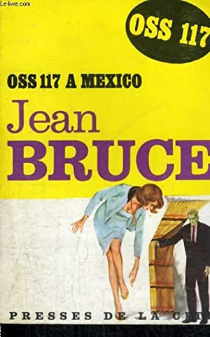 OSS 117 A MEXICO: BRUCE Jean