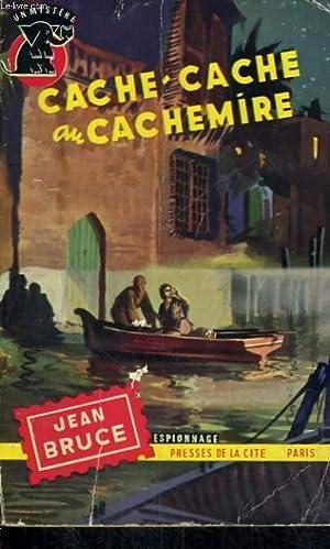 CACHE-CACHE AU CACHEMIRE: BRUCE Jean