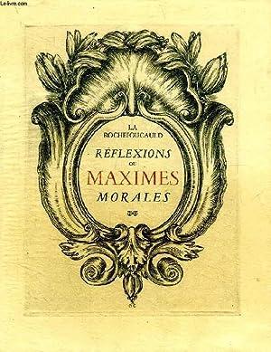 REFLEXIONS, OU MAXIMES MORALES: LA ROCHEFOUCAULD