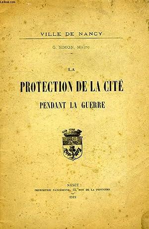 LA PROTECTION DE LA CITE PENDANT LA GUERRE: SIMON G.