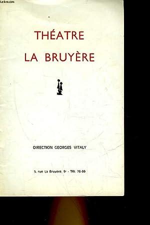 1 PROGRAMME - THEATRE DE LA BRUYERE - L'ECHAPPEE BELLE: COLLECTIF