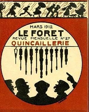 LE FORET - N°27 - MARS 1912 / des relation entre patrons et employés - la ...
