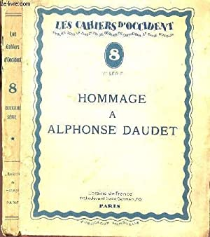 """HOMMAGE A ALPHONSE DAUDET / COLLECTION """"LERS CAHIERS D4OCCIDENT"""" N°8 - 2e SERIE...."""