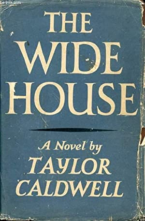 THE WIDE HOUSE: CALDWELL TAYLOR