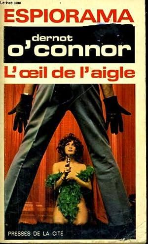 L'OEIL DE L'AIGLE: O'CONNOR Dernot