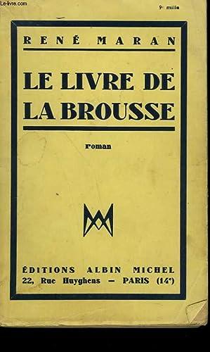 LE LIVRE DE LA BROUSSE.: MARAN RENE.