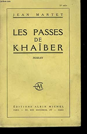 LES PASSES DE KHAIBER.: MARTET JEAN.