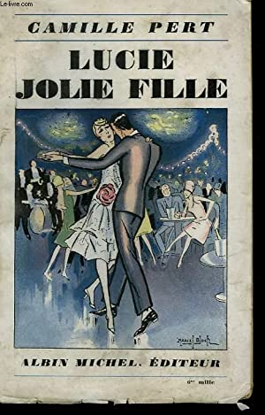 LUCIE JOLIE FILLE.: PERT CAMILLE.