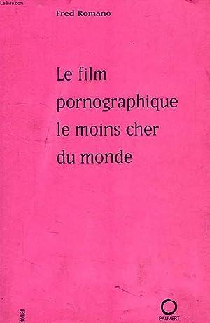 LE FILM PRONOGRAPHIQUE LE MOINS CHER DU MONDE: ROMANO FRED