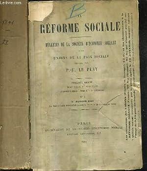 LA REFORME SOCIALE BULLETIN DE LA SOCIETE D'ECONOMIE SOCIALE ET DES UNIONS DE LA PAIX SOCIALE ...