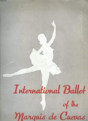 1 PROGRAMME - INTERNATIONAL BALLET OF THE MARQUIS DE CUEVAS - LE MAL DU SIECLE - LA MORT DE ...