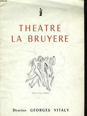 1 PROGRAMME - THEATRE LA BRUYERE - LE MAL COURT: COLLECTIF