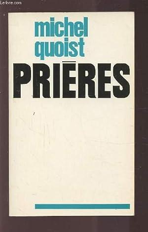 PRIERES.: QUOIST MICHEL