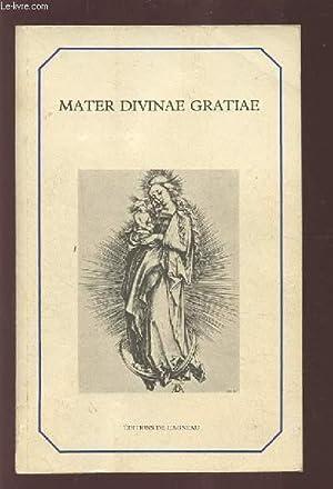 MATER DIVINAE GRATIAE.: COLLECTIF