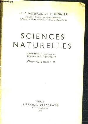 SCIENCES NATURELLES - OBSERVATIONS ET EXERCICES DE: M.CHADEFAUD & V.REGNIER