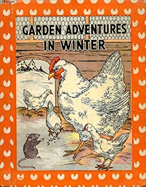 GARDEN ADVENTURES IN WINTER: INGRAM JUDSON CLARA