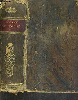 OFFICES DE L'EGLISE DU MATIN ET DU: COLLECTIF
