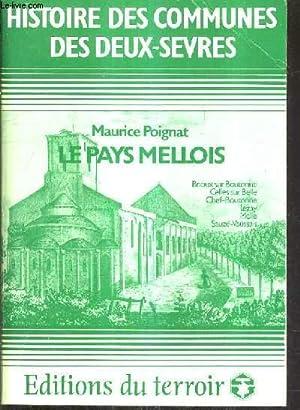 LE PAYS MELLOIS / HISTOIRE DES COMMUNES DES DEUX SEVRES / BRIOUX SUR BOUTONNE CELLES SUR BELLE CHEF...